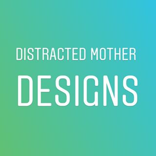 Distracted Mother Designs